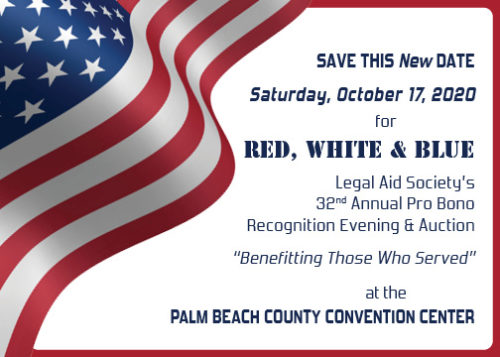 NEW DATE – OCTOBER 17, 2020 for the 32nd Annual Pro Bono Recognition Evening – Red, White & Blue