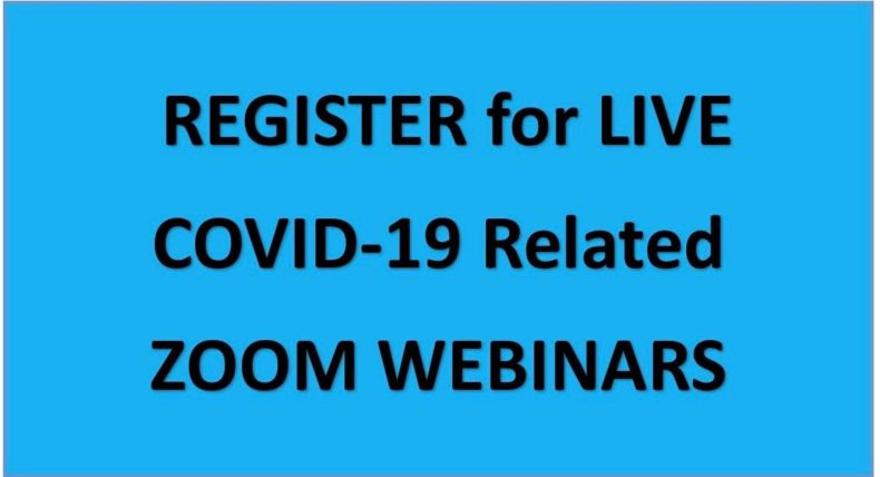 SCHEDULES for LIVE COVID-19 Related ZOOM WEBINARS – August 2020
